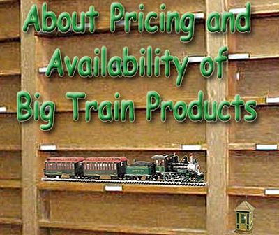 About Pricing and Availability of Big-Train Products