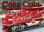 Click to see trains and towns inspired by classic Coca Cola(tm) advertising artwork.